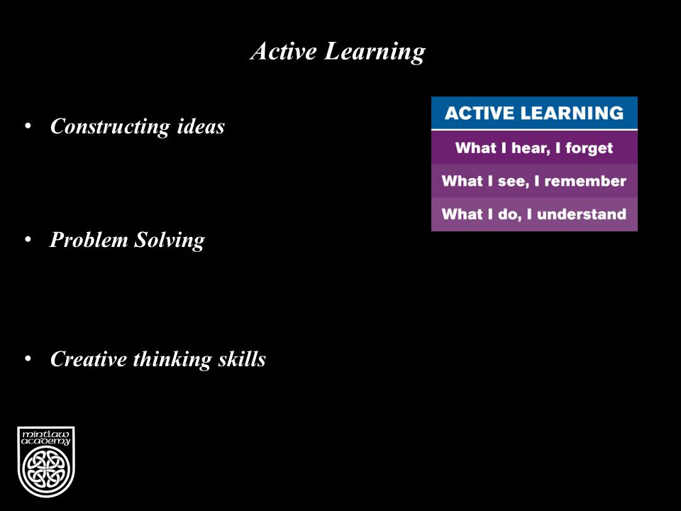 Active Learning Constructing ideas Problem Solving Creative thinking skills