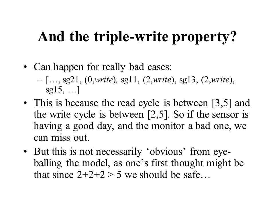 And the triple-write property.