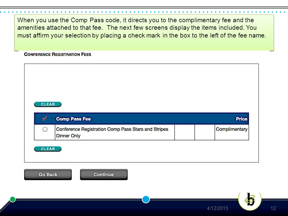 When you use the Comp Pass code, it directs you to the complimentary fee and the amenities attached to that fee.