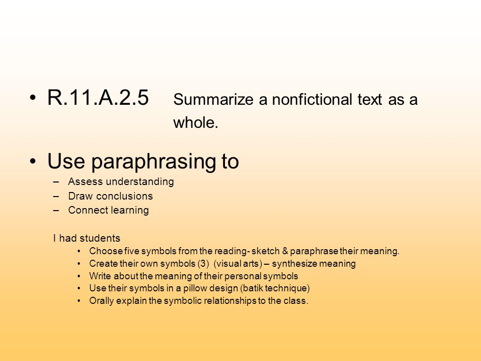 R.11.A.2.5 Summarize a nonfictional text as a whole.