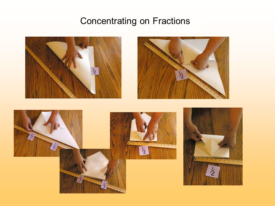 Origami Envelope Concentrating on Fractions