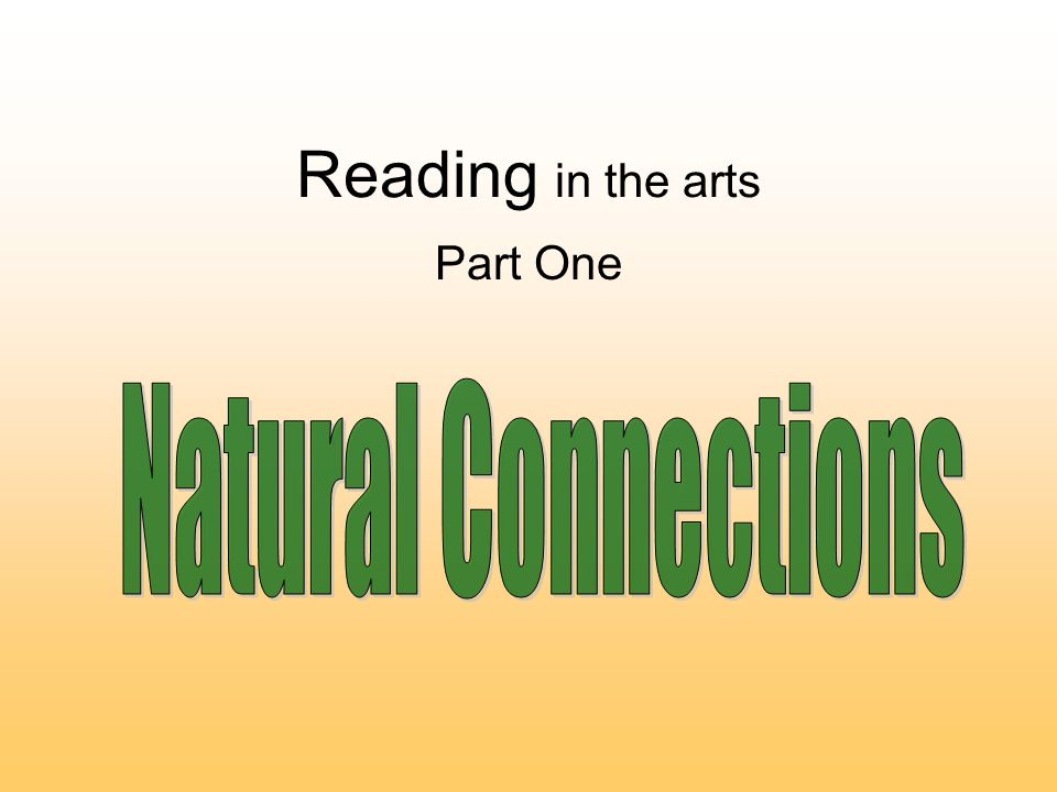 Reading in the arts Part One