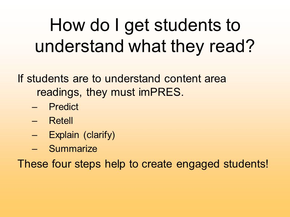 How do I get students to understand what they read.