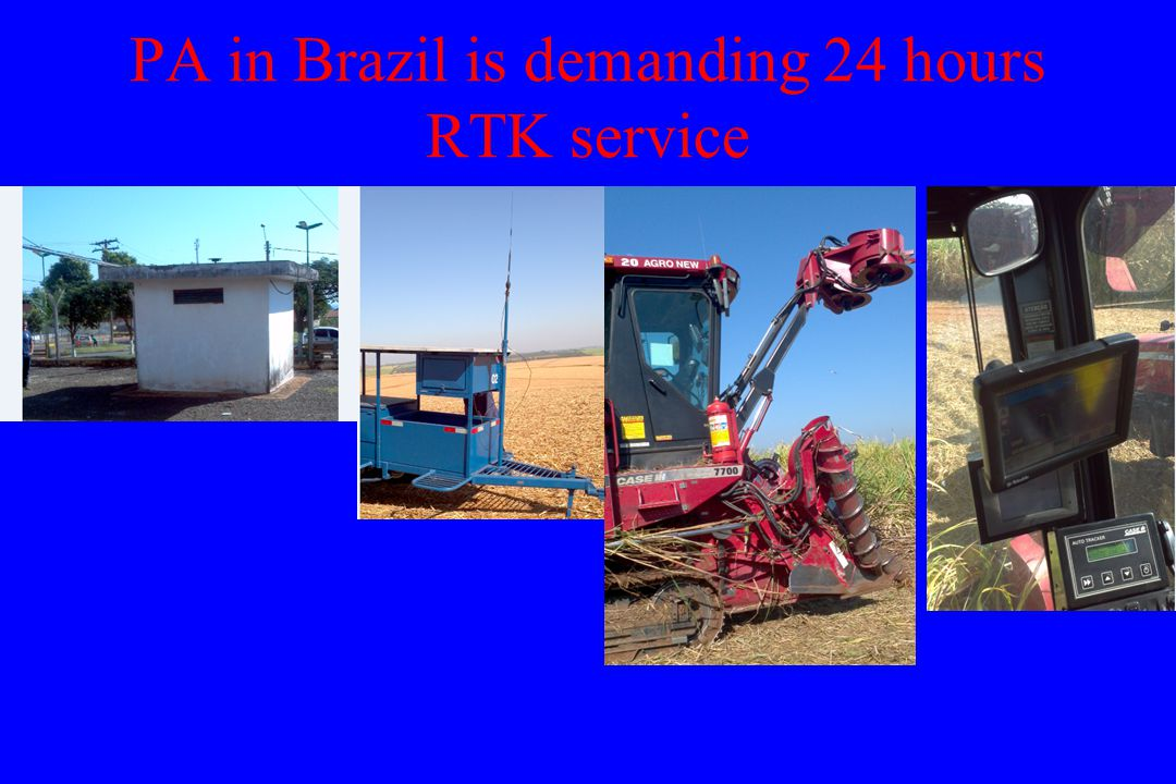 PA in Brazil is demanding 24 hours RTK service