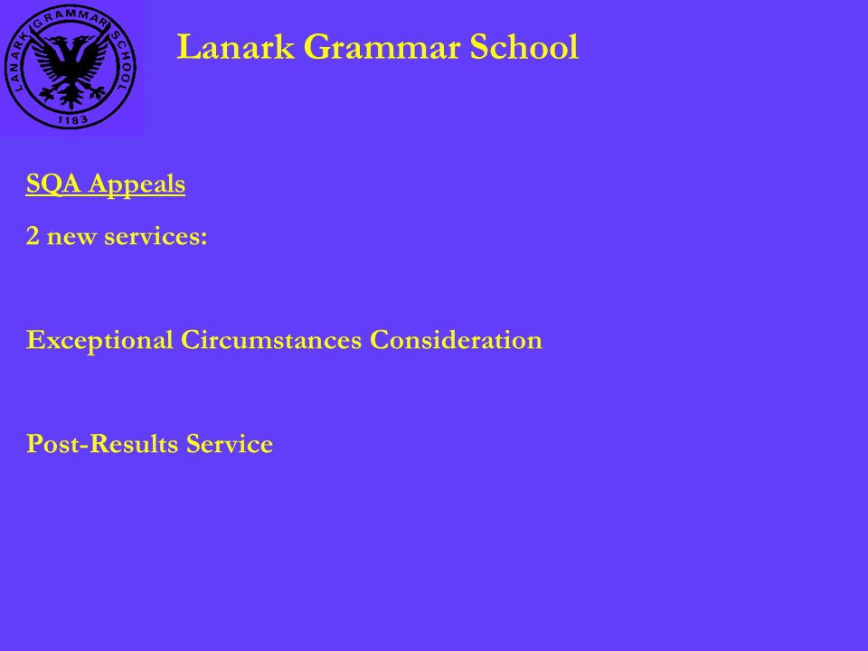 Lanark Grammar School SQA Appeals 2 new services: Exceptional Circumstances Consideration Post-Results Service