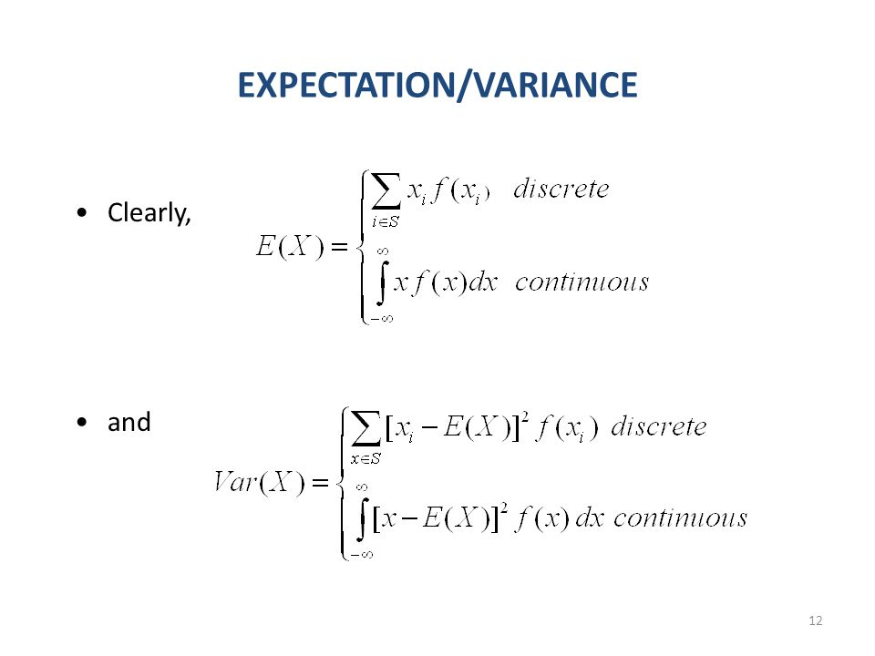 12 EXPECTATION/VARIANCE Clearly, and
