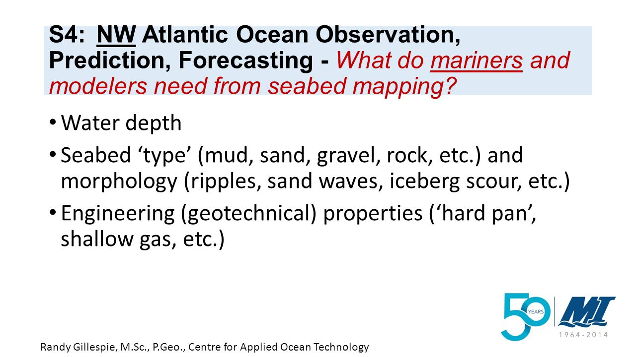 S4: NW Atlantic Ocean Observation, Prediction, Forecasting - What do mariners and modelers need from seabed mapping.