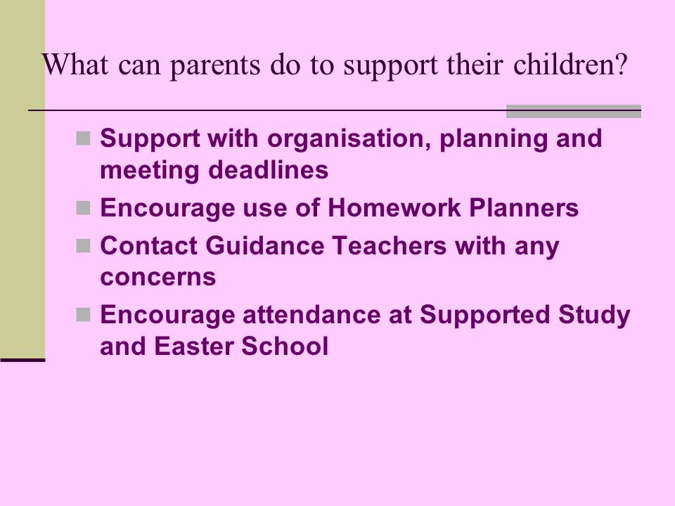 What can parents do to support their children.