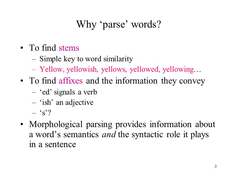 3 Why 'parse' words.