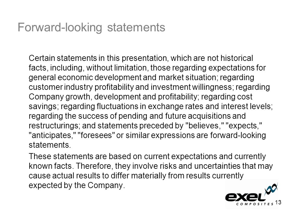 Forward-looking statements Certain statements in this presentation, which are not historical facts, including, without limitation, those regarding expectations for general economic development and market situation; regarding customer industry profitability and investment willingness; regarding Company growth, development and profitability; regarding cost savings; regarding fluctuations in exchange rates and interest levels; regarding the success of pending and future acquisitions and restructurings; and statements preceded by believes, expects, anticipates, foresees or similar expressions are forward-looking statements.