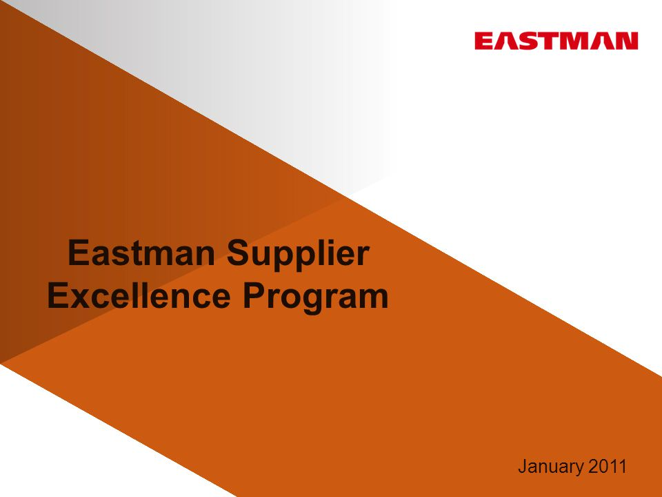Eastman Supplier Excellence Program January 2011