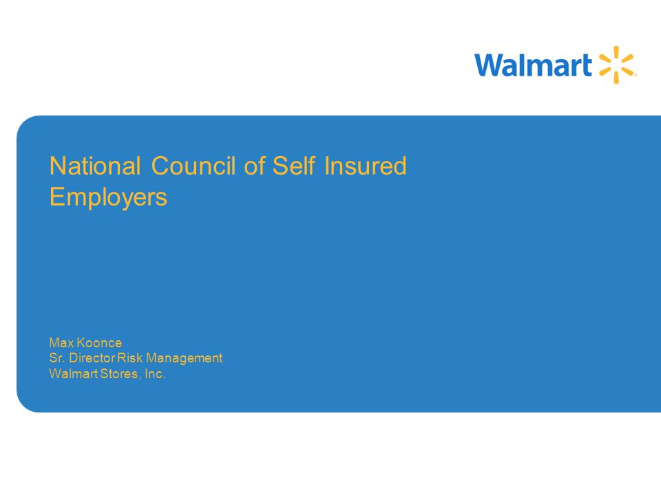 National Council of Self Insured Employers Max Koonce Sr.