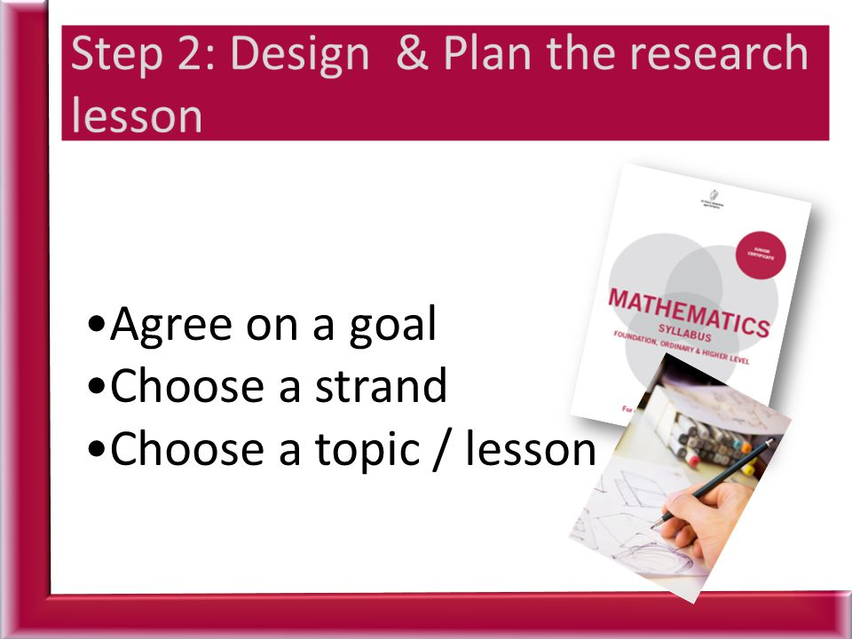 Agree on a goal Choose a strand Choose a topic / lesson