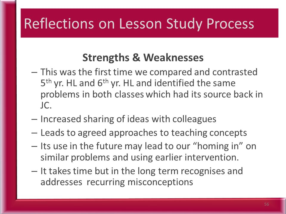 Strengths & Weaknesses – This was the first time we compared and contrasted 5 th yr.