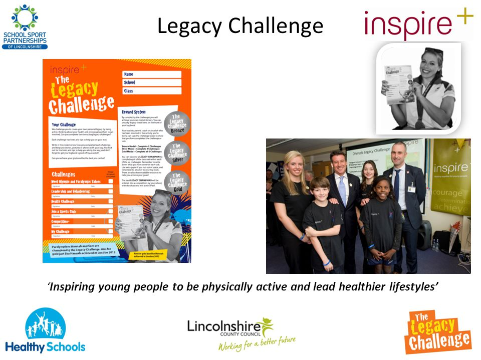 Legacy Challenge 'Inspiring young people to be physically active and lead healthier lifestyles'