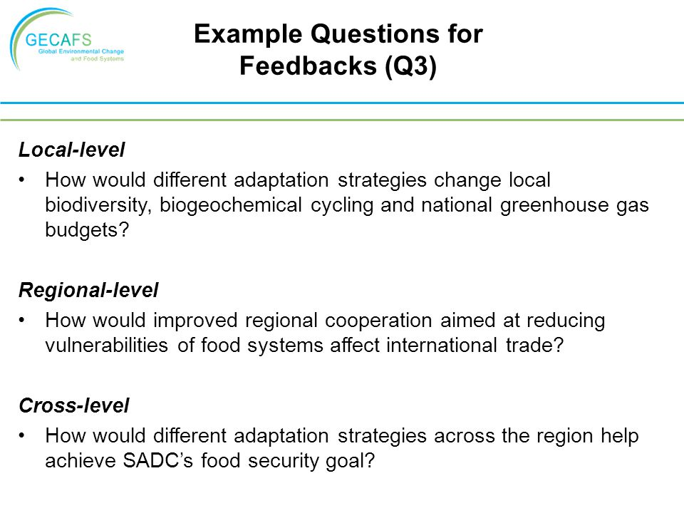 Local-level How would different adaptation strategies change local biodiversity, biogeochemical cycling and national greenhouse gas budgets.