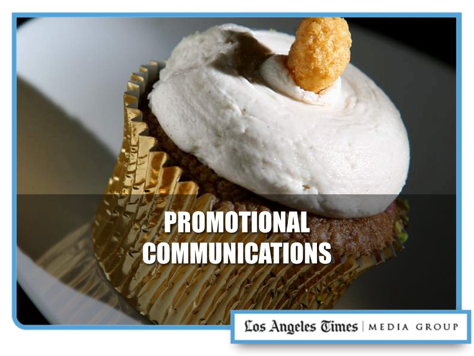 PROMOTIONAL COMMUNICATIONS PROMOTIONAL COMMUNICATIONS