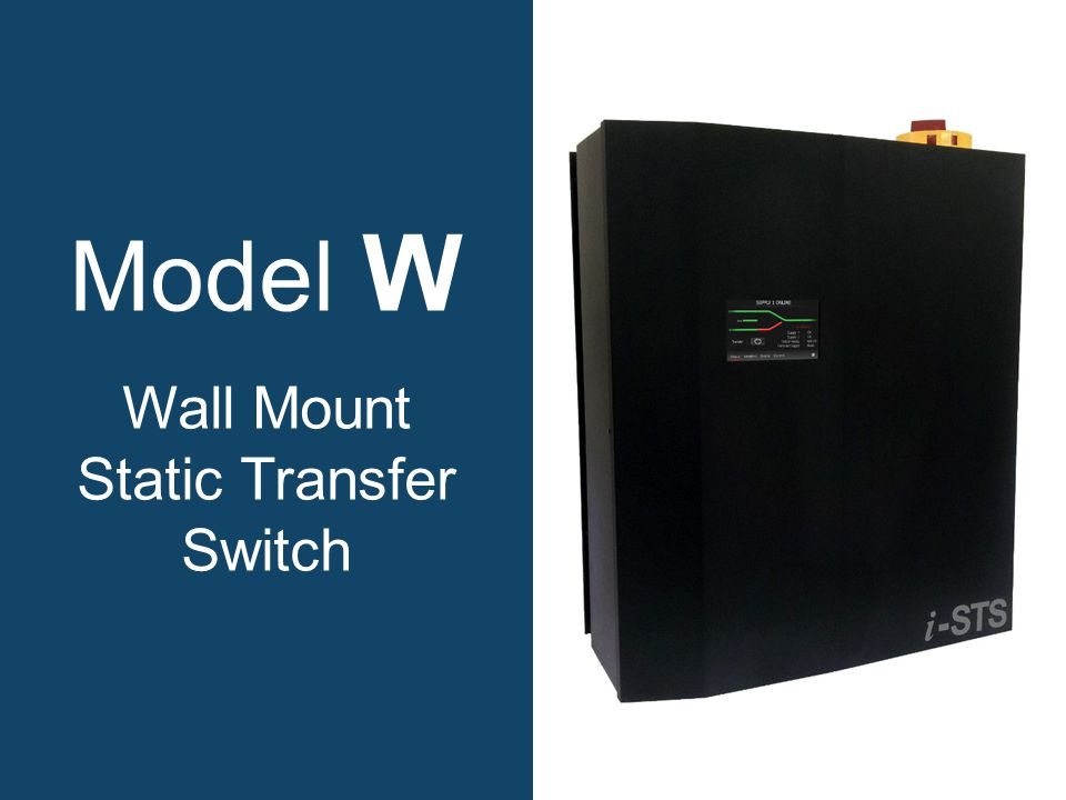 Model W Wall Mount Static Transfer Switch