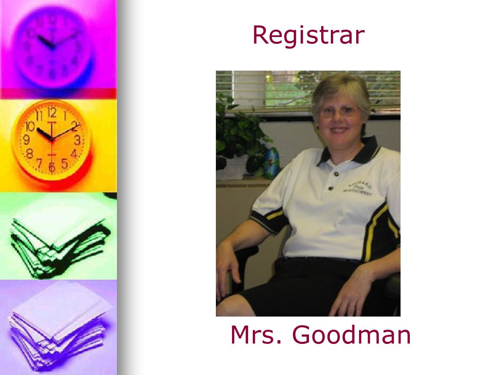 Registrar Mrs. Goodman