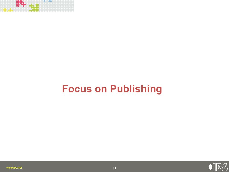 Focus on Publishing