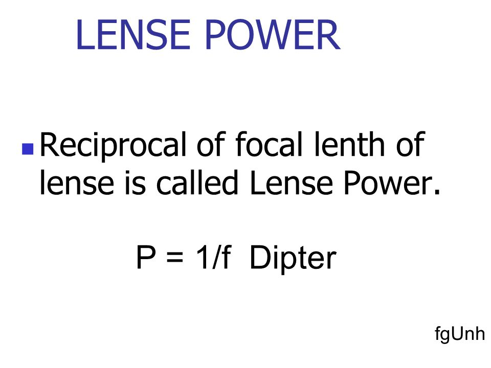 Focal length The Distance between optical centre of the lens and its focal point is known as the focal length of lens.