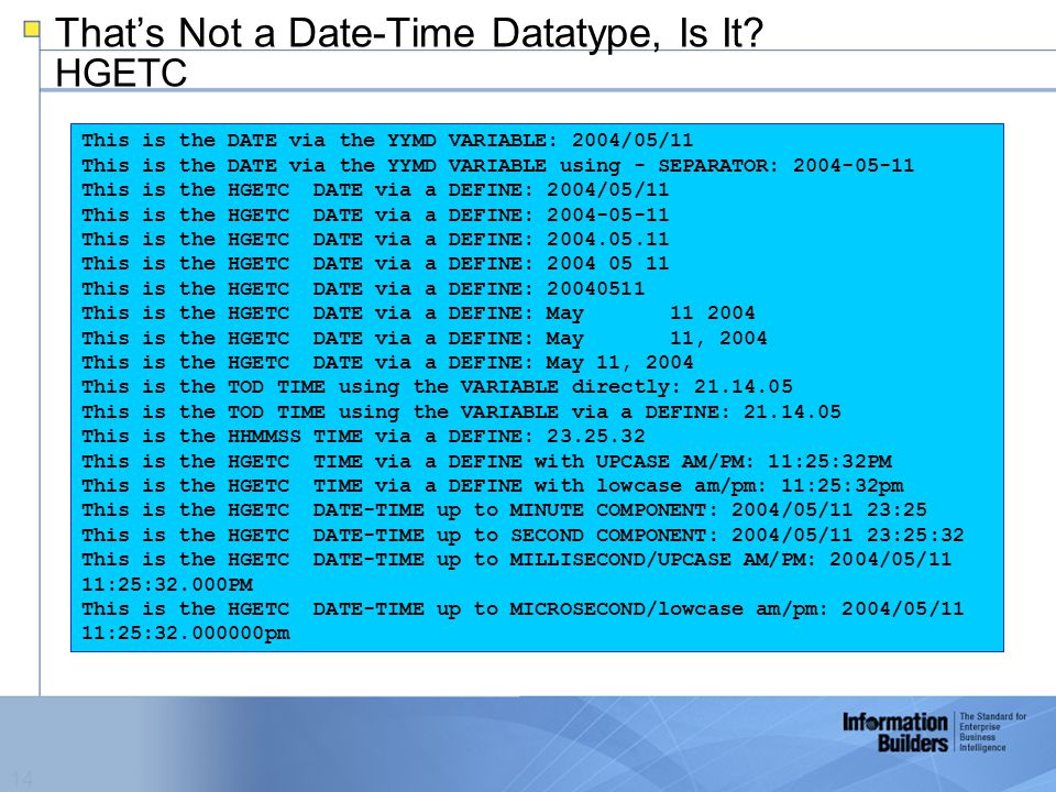 14 That's Not a Date-Time Datatype, Is It.