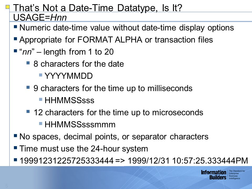 5 That's Not a Date-Time Datatype, Is It.