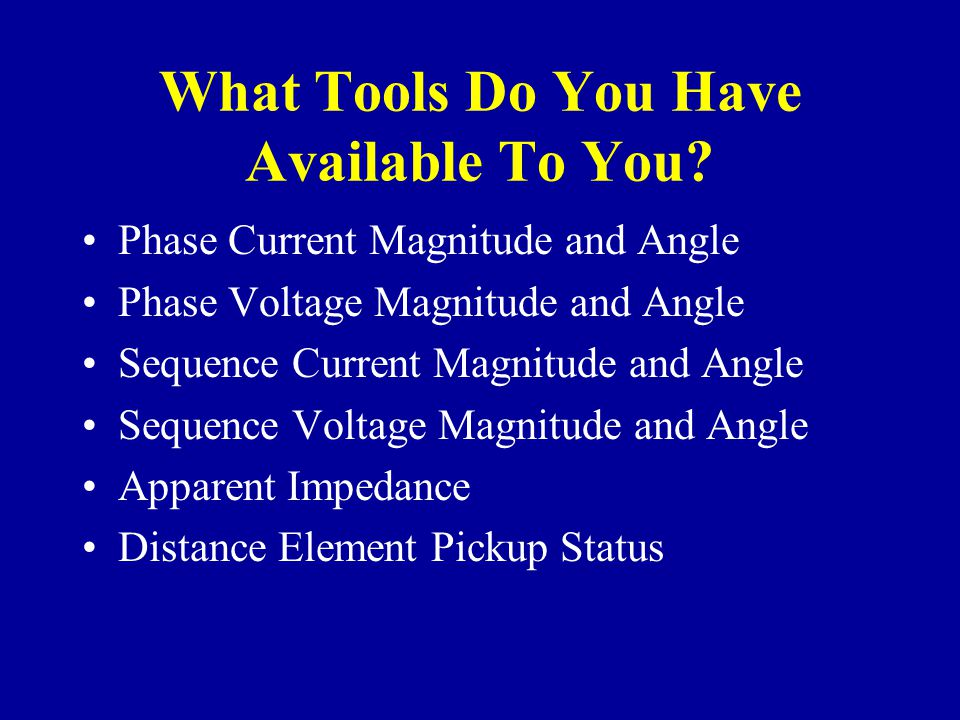 What Tools Do You Have Available To You.