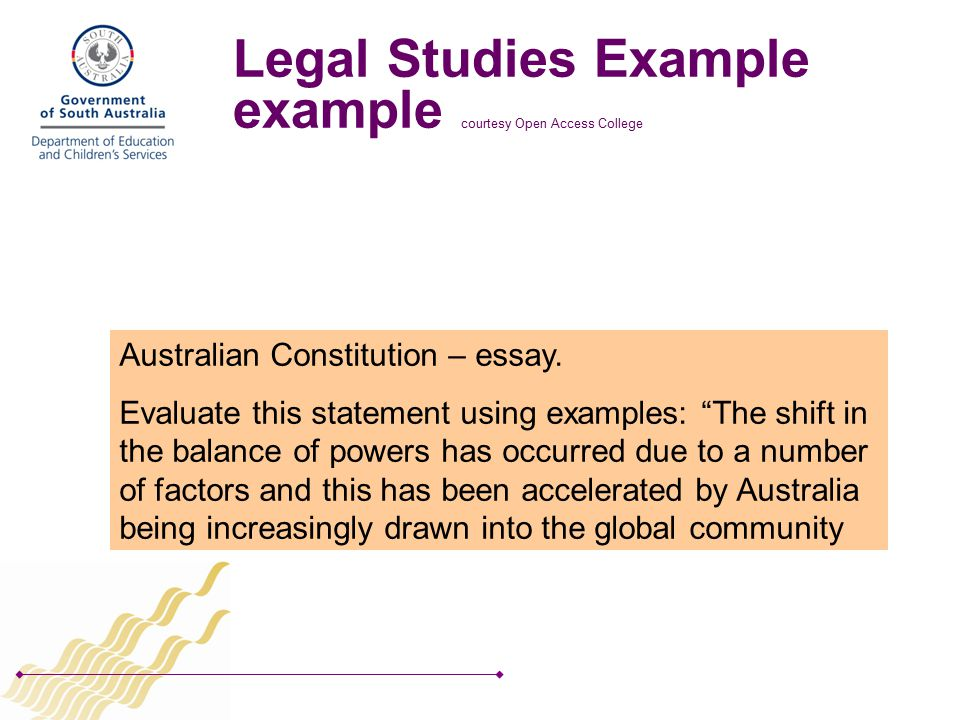 Legal Studies Example example courtesy Open Access College Australian Constitution – essay.