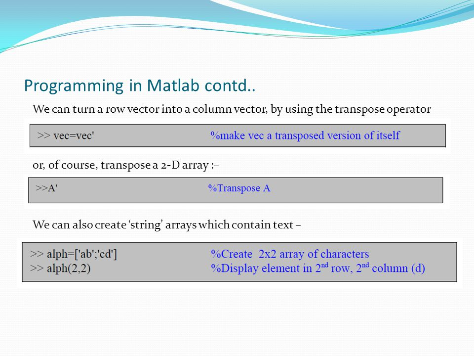 Programming in Matlab contd..