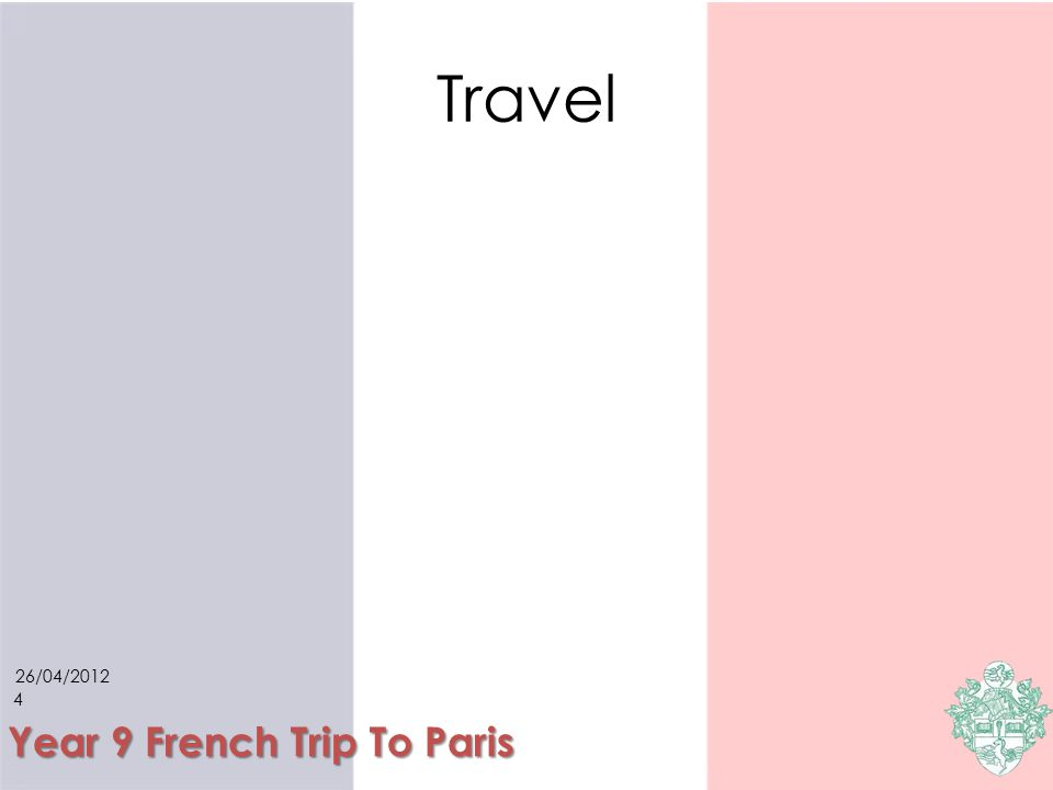26/04/ Year 9 French Trip To Paris Accommodation