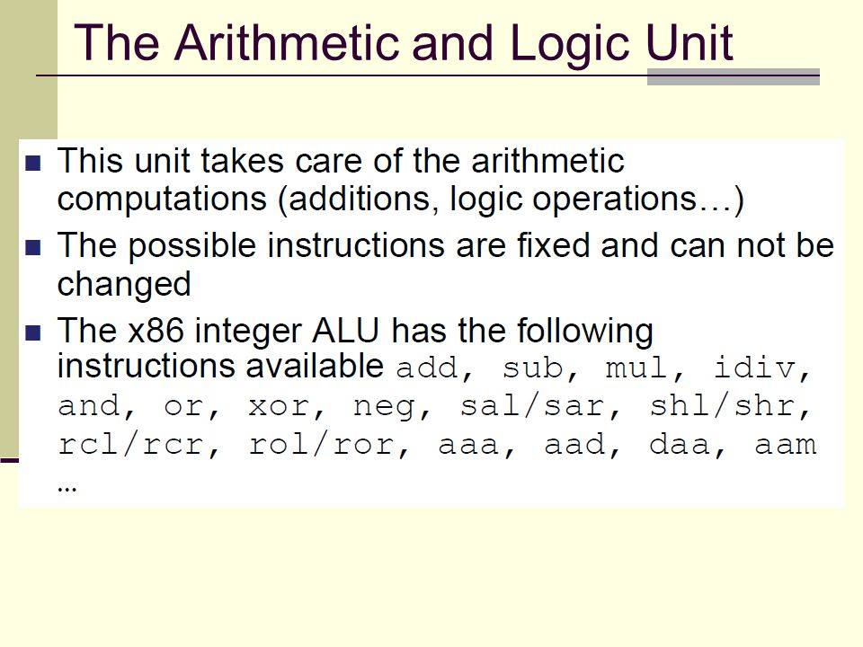 The Arithmetic and Logic Unit