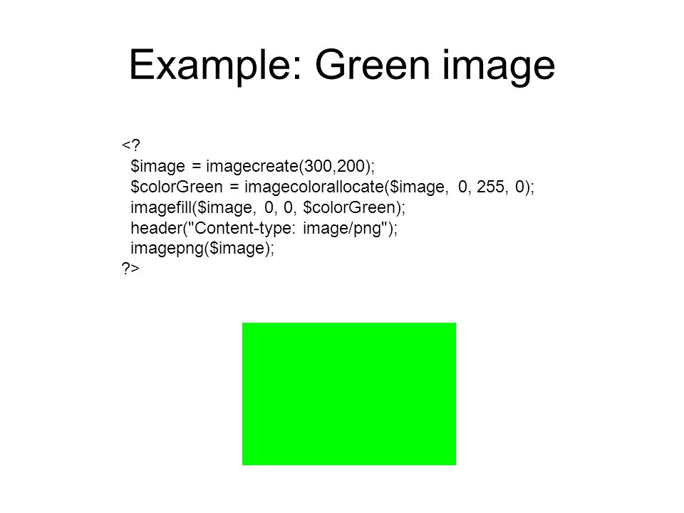 Example: Green image <.