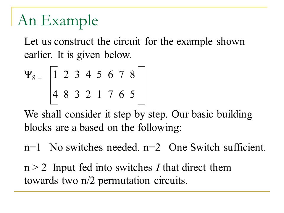An Example Let us construct the circuit for the example shown earlier.
