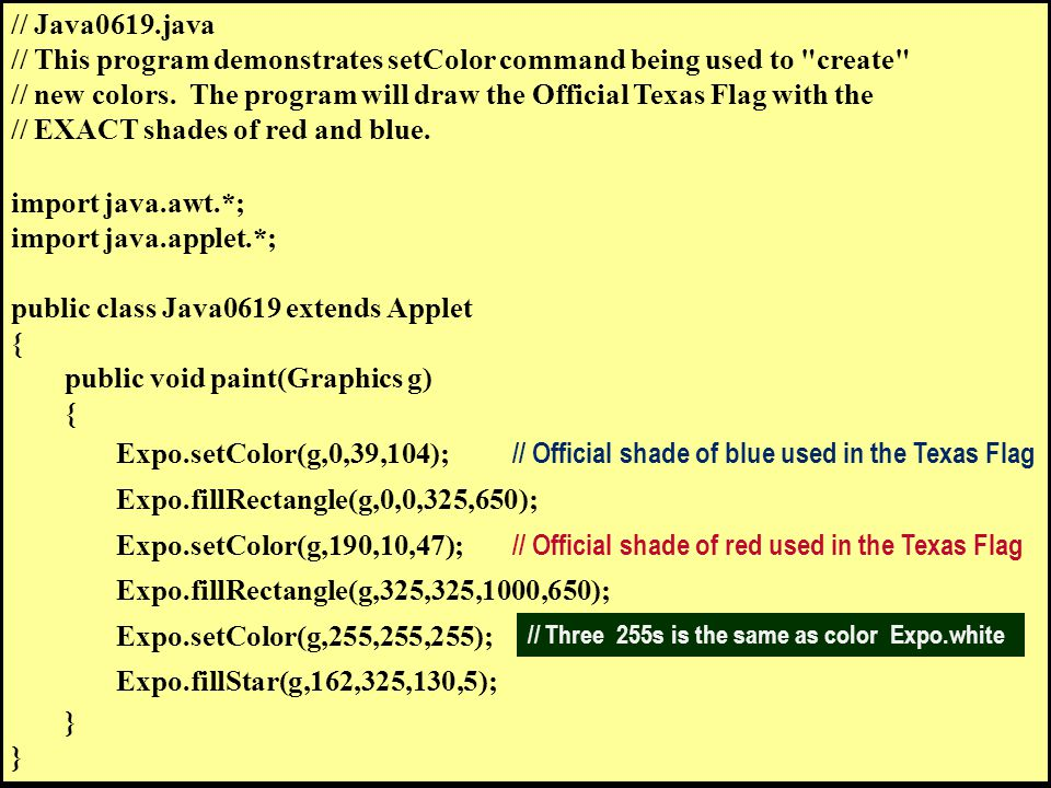 // Java0619.java // This program demonstrates setColor command being used to create // new colors.