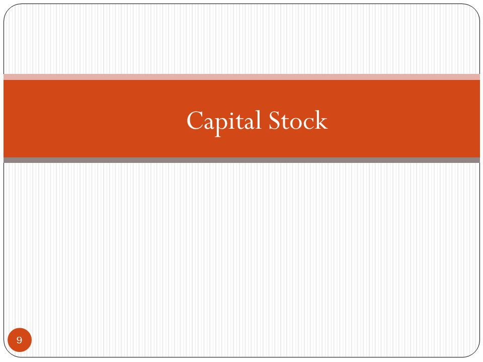 Consumption of Fixed Capital Capital Stock 9