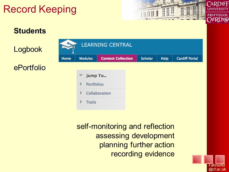 StudentsLogbookePortfolio Record Keeping self-monitoring and reflection assessing development planning further action recording evidence
