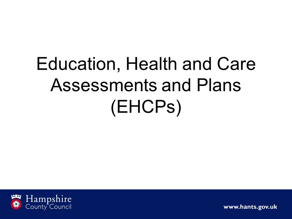 Education, Health and Care Assessments and Plans (EHCPs)