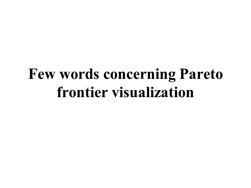 Few words concerning Pareto frontier visualization