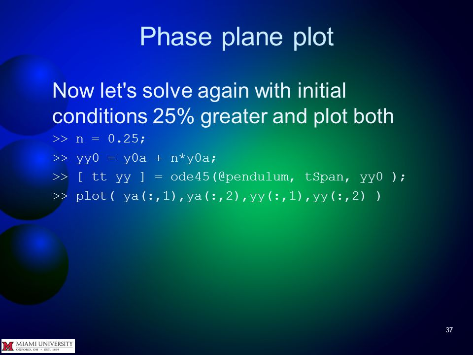 Phase plane plot 36 Let s check out this idea that close initial conditions lead to close solutions a little more.