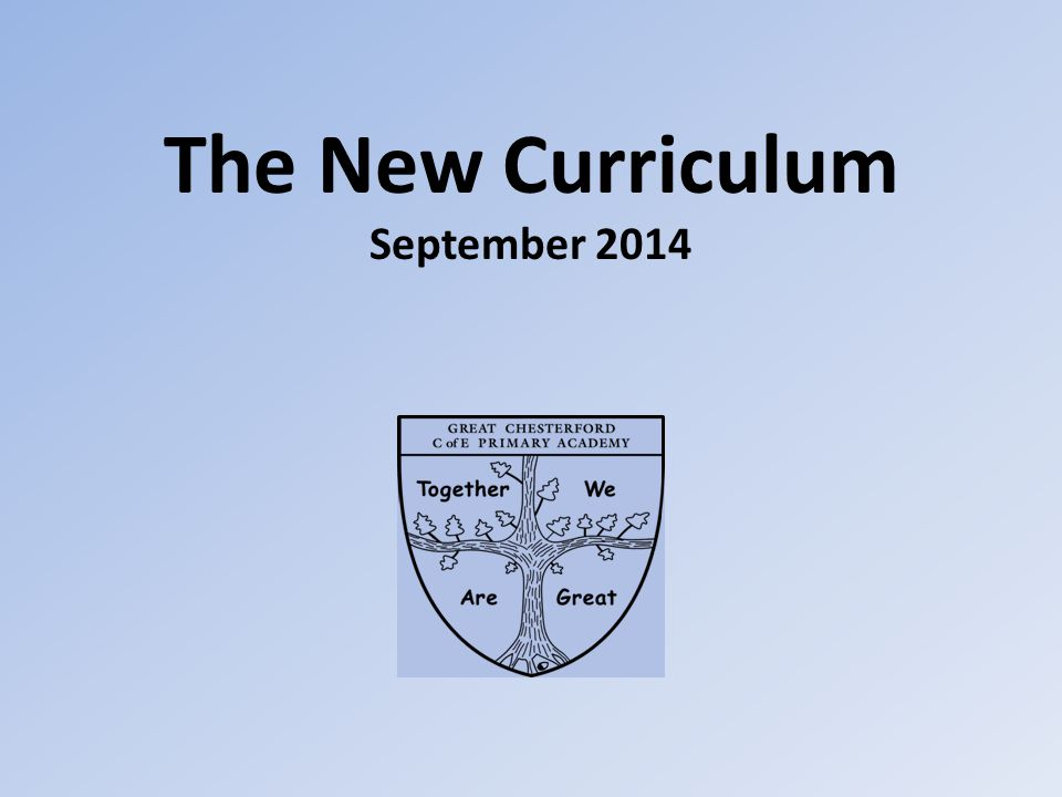The New Curriculum September 2014