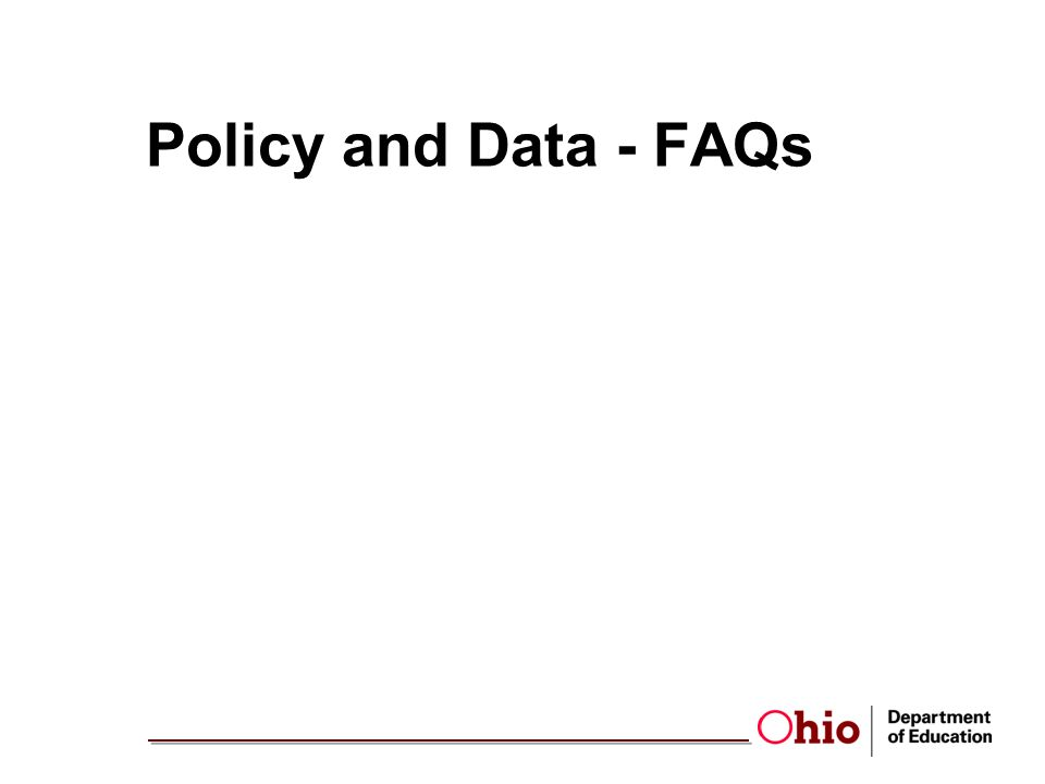 Policy and Data - FAQs