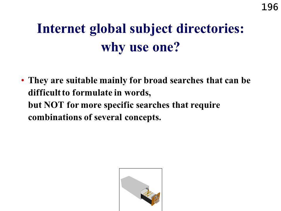 196 Internet global subject directories: why use one.