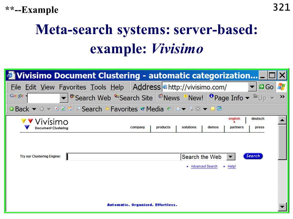 321 **--Example Meta-search systems: server-based: example: Vivisimo