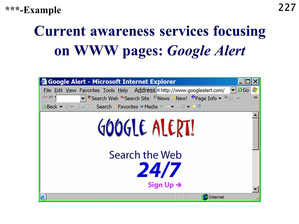227 Current awareness services focusing on WWW pages: Google Alert ***-Example