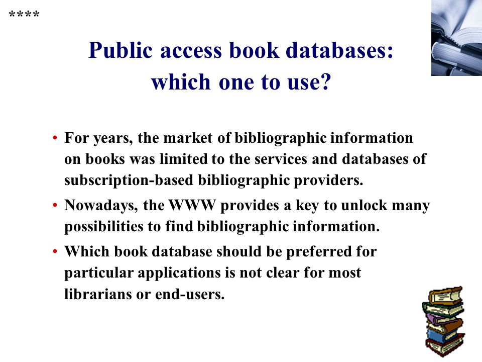 231 Public access book databases: which one to use.