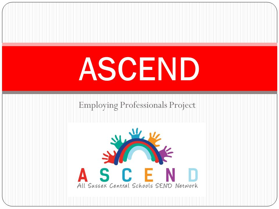 Employing Professionals Project ASCEND