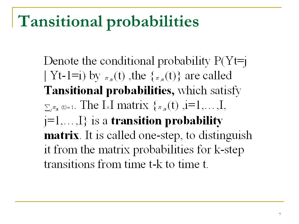 7 Tansitional probabilities