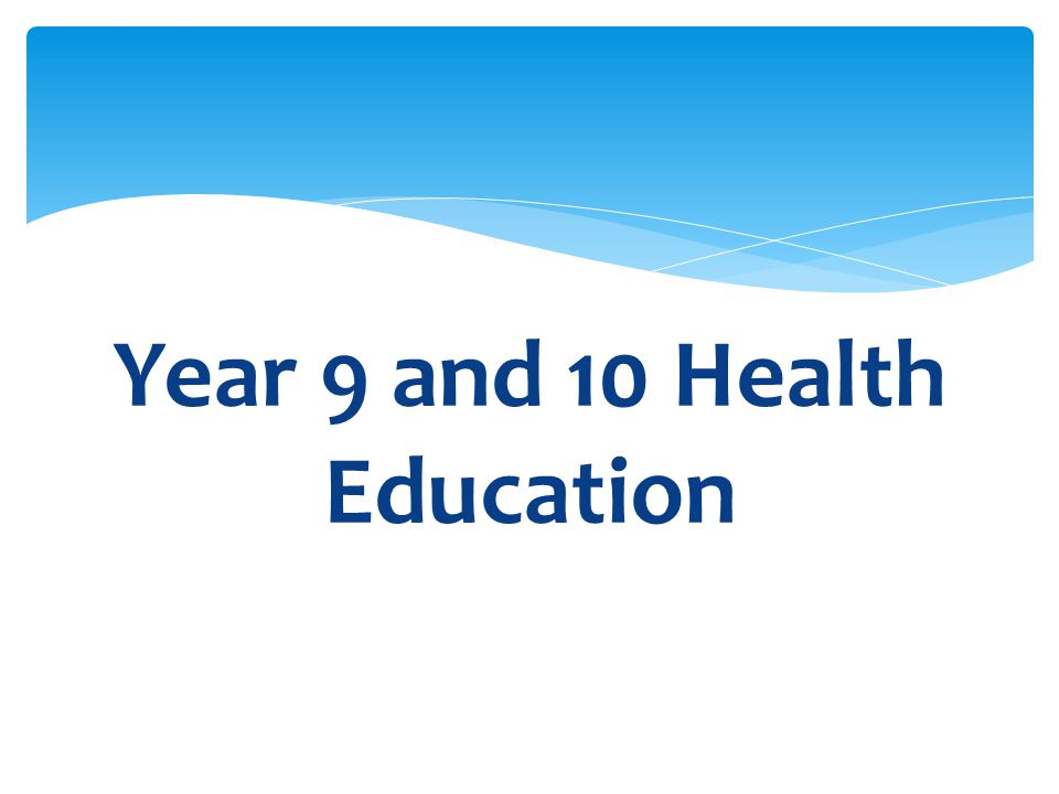 Year 9 and 10 Health Education