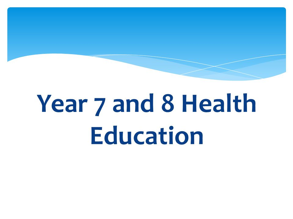 Year 7 and 8 Health Education